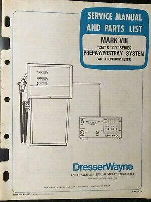 Wayne Dresser Dispensers Service Manual Mark Viii Cm Cd Pre-post-pay System