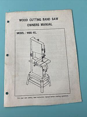 Wood Cutting Band Saw Owners Manual Model Wbs-15l