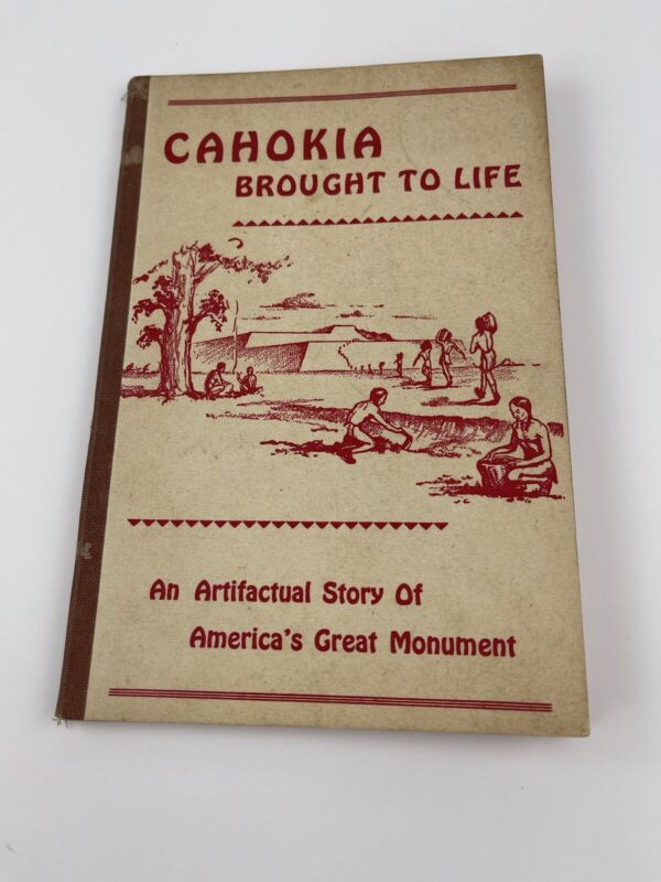 Cahokia Brought To Life ~ An Artifactual Story- St Louis Archaeological Society