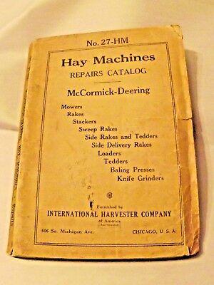 Mccormick-deering Hay Machines Repairs Catalog No. 27 - Hm Very Rare Original