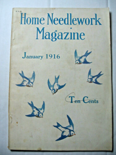 January 1916 Home Needlework Magazine
