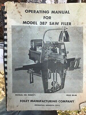 Foley Belsaw Model 387 Saw Filer Operator Parts Manual 1111