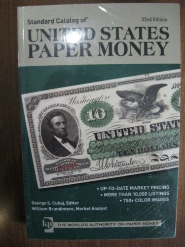 CC-9 Standard Catalog of United States Paper Money  32nd Edition