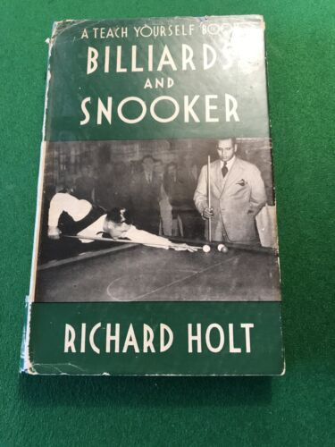 Vintage Book Teach Yourself Snooker And Billiards by Richard Holt.