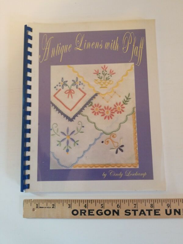 Book ANTIQUE LINENS WITH PFAFF Sewing Machine by Cindy Losekamp PROJECTS MANUAL