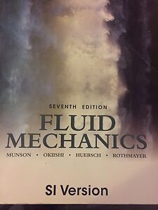 Fluid Mechanics Seventh Edition - $60