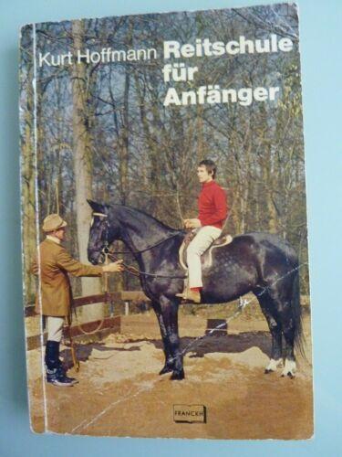 Reitenschule für Anfänger, Kurt Hoffmann, Franckh'sche Verlagshandlung