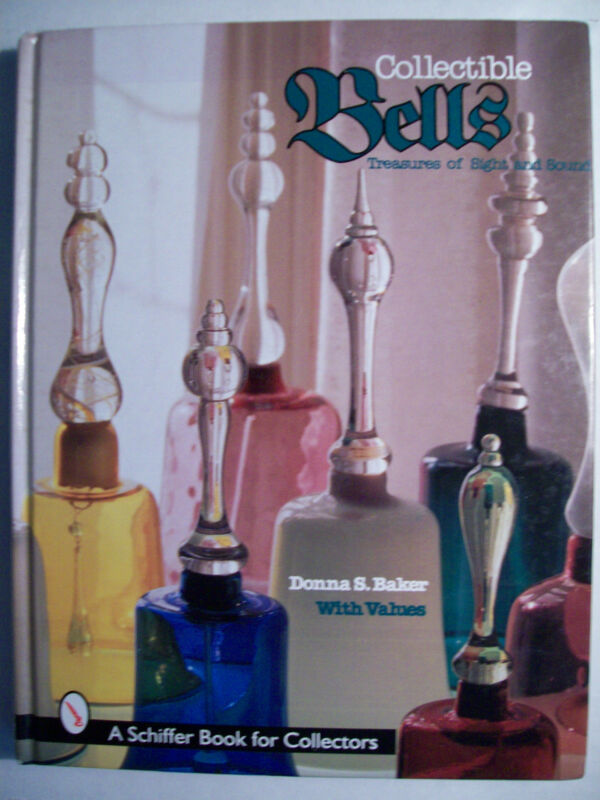 ANTIQUE BELLS PRICE VALUE GUIDE COLLECTOR