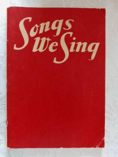 """""""Songs We Sing"""" Vintage Music Songbook, Hymns, Folk Songs, 1941"""