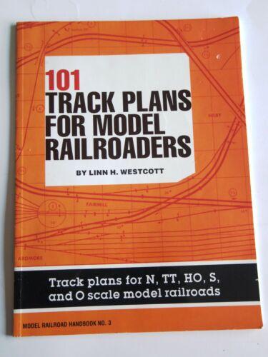 101 Track Plans for Model Railroaders, by Linn H. Westcott, VG 1994 Paperback