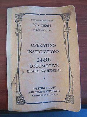 1950 Operating Instructions 24-RL Locomotive Brake Equipment - Train 2606-1