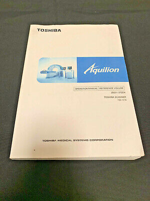 Toshiba Aquilion Ct Scanner Tsx-101a Operation Manual-reference Volume