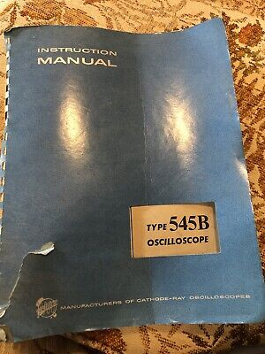 Vintage 1964 Tektronix Type 545b Oscilloscope Instruction Manual See Below