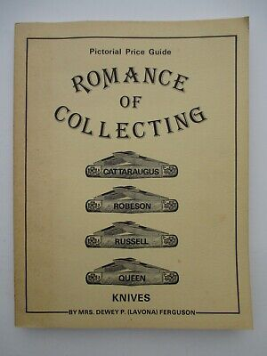 Romance of Collecting Knives Pictorial Price Guide Cattaraugus Robeson Russell