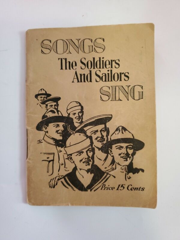 Songs The Soldiers and Sailors Sing 1918 Leo Feist Paperback