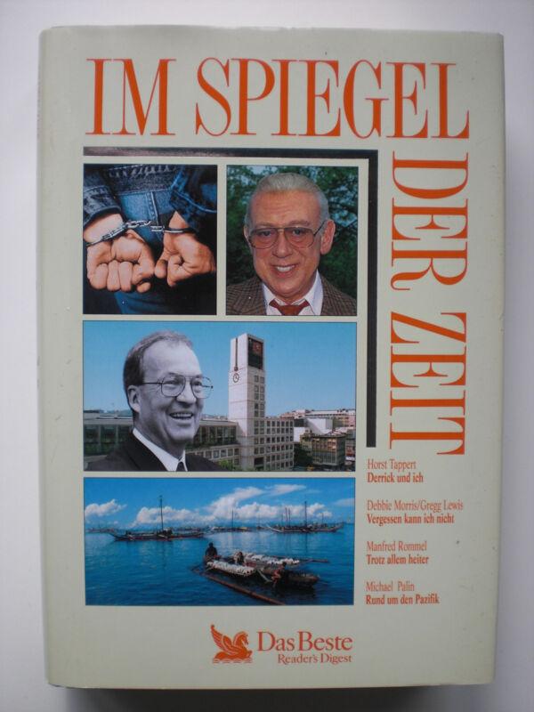 Im Spiegel der Zeit, Horst Tappert, Manfred Rommel, Debbie Morris Zeitgeschichte