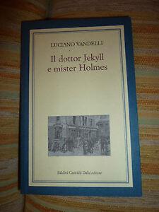 Luciano-Vandelli-Il-dottor-Jekyll-e-mister-Holmes-fuori-catalogo