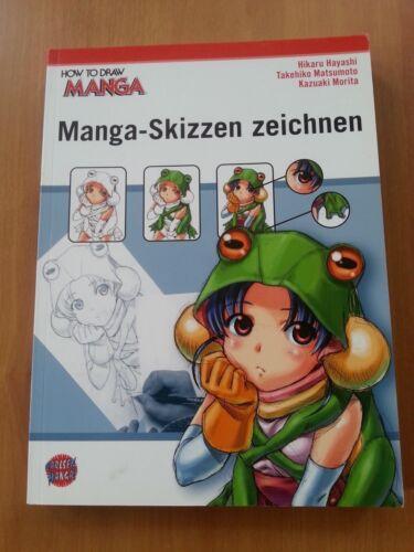 Manga-Skizzen zeichnen / How to draw Manga Bd.1