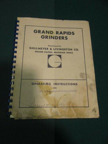 G.Rapids GrindersGallmeyer&LivingstonOperation Instr. Cat..25 Thru 65-A Grinders