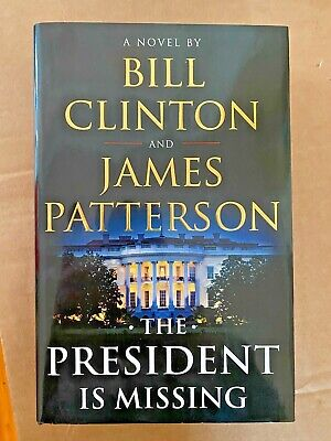 BILL CLINTON & JAMES PATTERSON Signed THE PRESIDENT IS MISSING Book Autograph