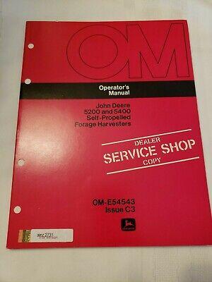 John Deere 5200 5400 Self Propelled Forage Harvester Operators Manual