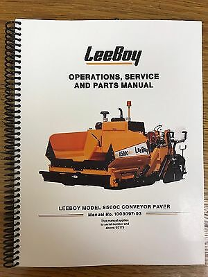 Oem Leeboy 8500c Conveyor Paver Operation Service Parts Manual Book