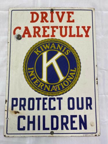 Kiwanis International Drive Safely Porcelain Sign HEAVY
