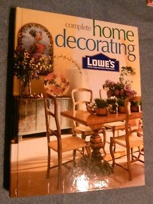 Lowes Complete Home Improvement Decorating Hardcover Book New  Rene Klein  2001