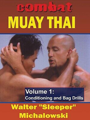 Combat Muay Thai #1 Conditioning & Bag Drills DVD Walter Michalowski -