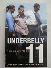 Underbelly 11 - True Crime Stories Hoppers Crossing Wyndham Area Preview