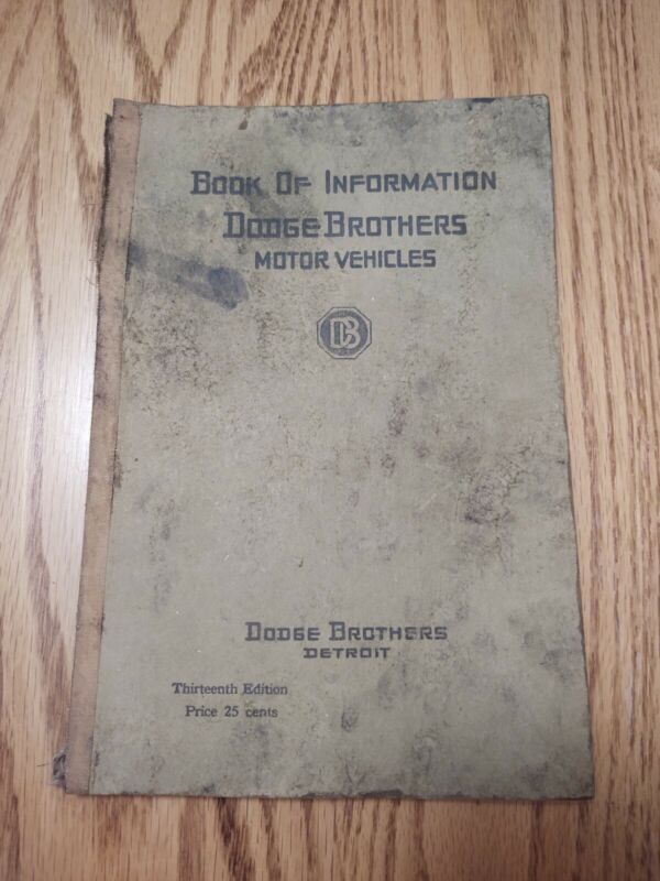 Book of Information Dodge Brothers Motor Vehicles 12th Edition 1919 Vintage Book