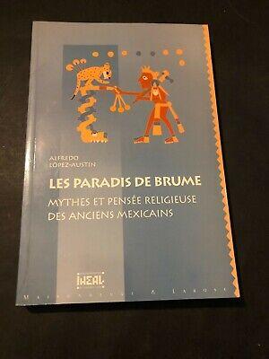 [10815-B37] Les paradis de Brume -  anciens mexicains - Maya - Lopez Austin