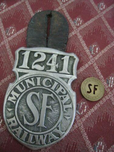 Fare Token +  San Francisco  CABLE CAR Municipal  Railway EMPLOYEE Badge