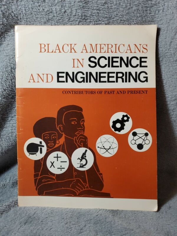 Black Americans in Science and Engineering, Illus.and Edited by Eugene Winslow