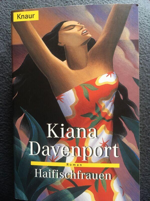 Haifischfrauen - Roman von Liana Davenport