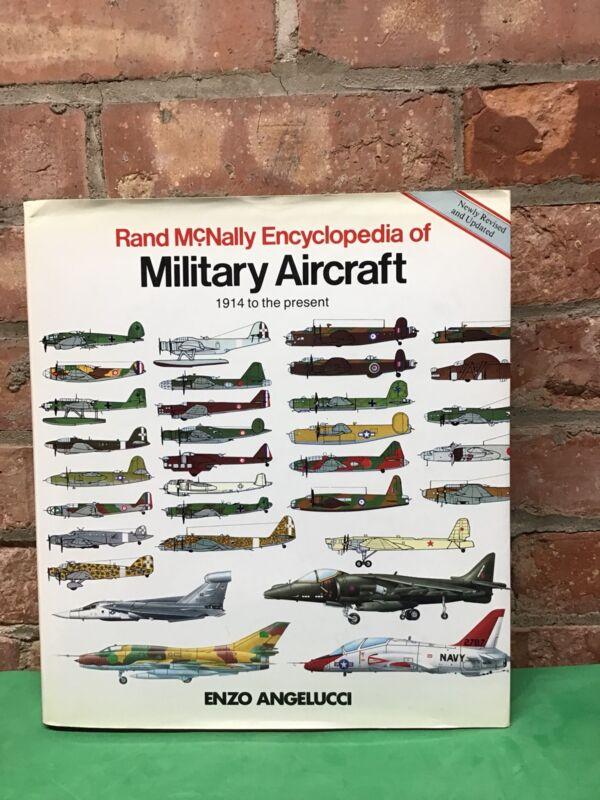 Rand Mcnally Encyclopedia Of Military Aircraft 1914 To The Present