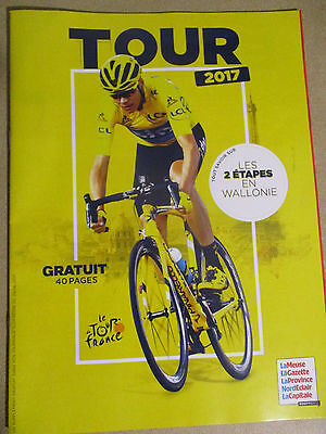 VELO : TOUR DE FRANCE : LE TOUR 2017  - 40 PAGES - LES 2 ETAPES EN WALLONIE