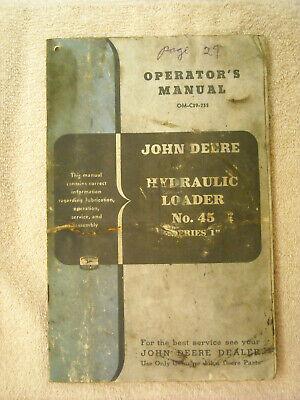 John Deere Om-c39-755 Operators Manual Hydraulic Loader No. 45 Series 1