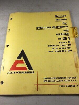 Allis Chalmers 21-b Dozer Steering Clutches Brakes Service Manual