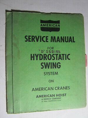 American Crane D Hydrostatic Swing Service Manual Truck Crawler Oem