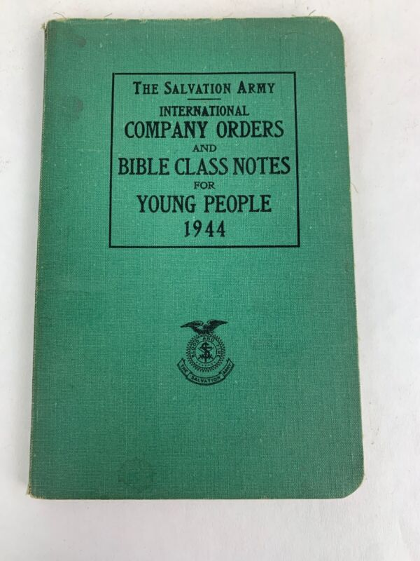 1944 Salvation army international company orders and bible class notes book
