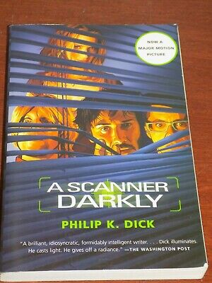 A Scanner Darkly by Philip K. Dick 2006 paperback