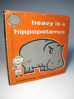 1954 'HEAVY IS A HIPPOPOTAMUS' 1ST ED DJ SCARCE CLASSIC 50'S PICTURE BOOK - 50s Childrens Clothing