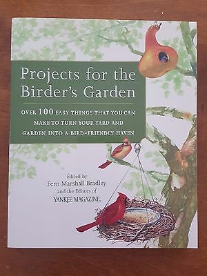 Projects for the Birder's Garden Book Bird Feeders Watching Outdoors Like New