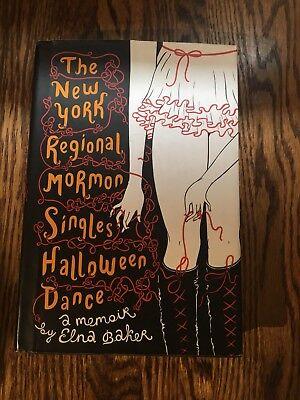 NEW YORK REGIONAL MORMON SINGLES HALLOWEEN DANCE ELNA BAKER 2009 1st hardcover