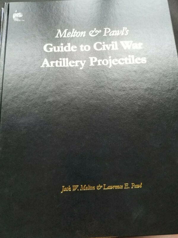 Out of Print, Melton and Paul Civil War Projectiles Civil war reference book