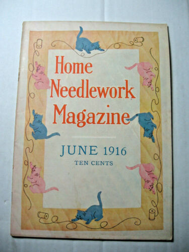 June 1916 Home Needlework Magazine