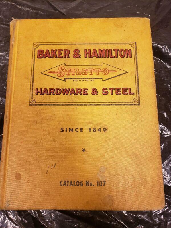 Baker & Hamilton Hardware Stiletto Catalog No. 107, vintage