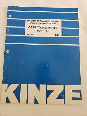 Kinze 40 Series Grain Auger Wagon Operators Manual Parts Catalog