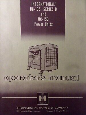 Ih International Harvester Uc-153 Ser B Uc-135 Engine Power Unit Owner Manual